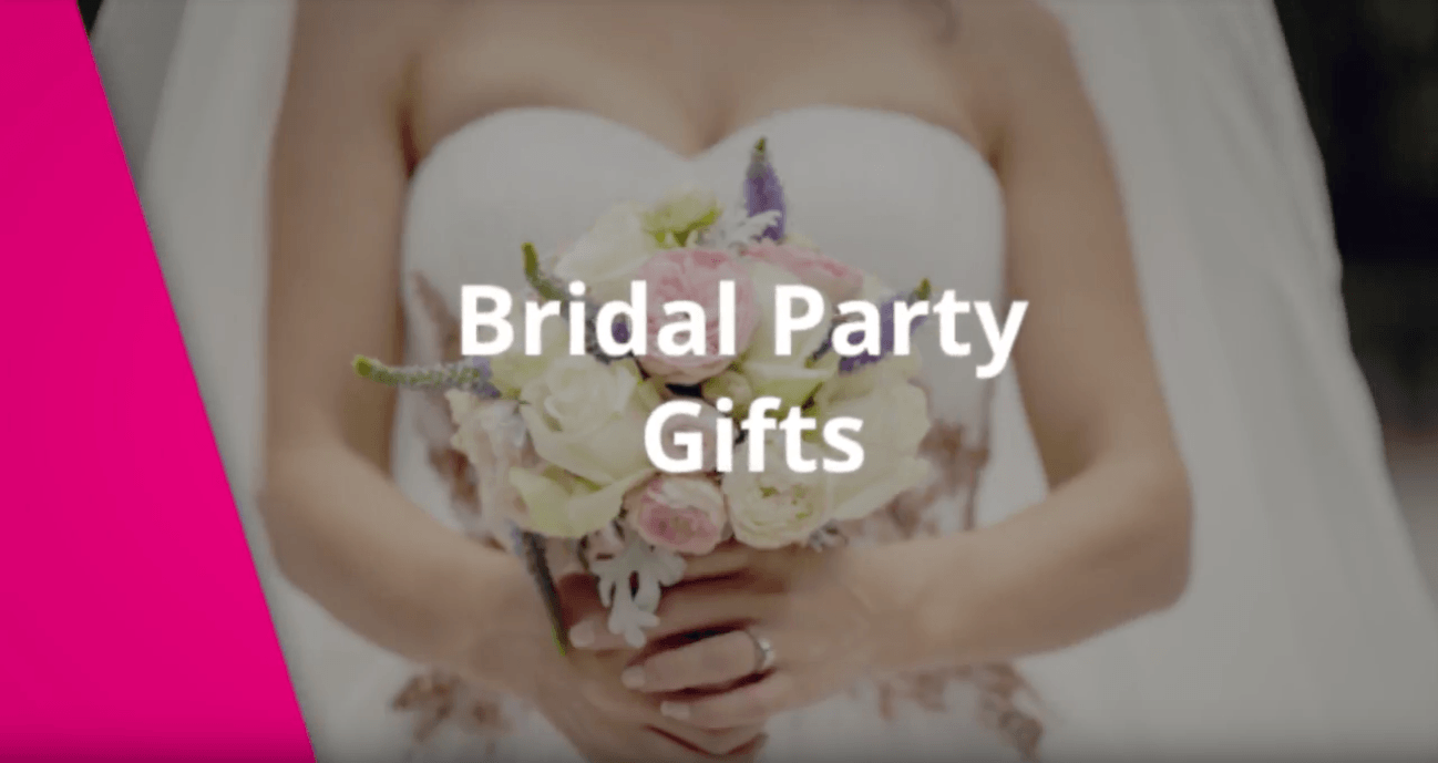 Quick Tip: Bridal Party Gifts